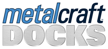 Metal Craft Docks
